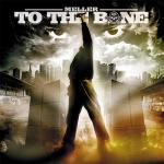 """Meller """"To The Bone"""" CD"""